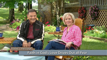 Faith in the Love of God Drives Out Fear - Monday