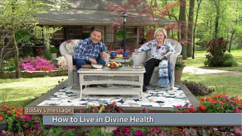 How to Live in Divine Health - Friday