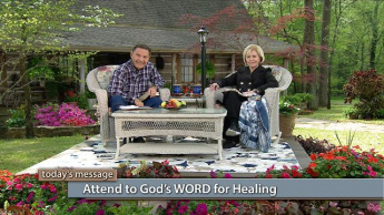 Attend to God's WORD for Healing - Monday