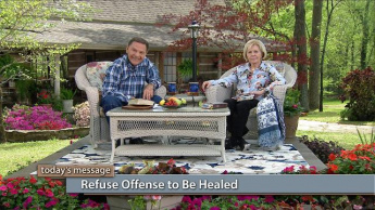 Refuse Offense to Be Healed - Thursday