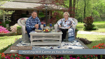 Healing Will Come as You Believe - Wednesday